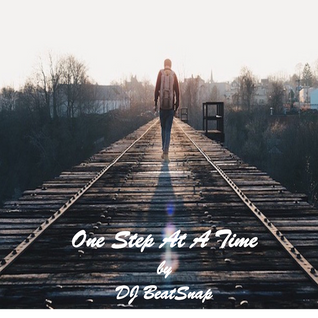 One Step At A Time - DJ BeatSnap