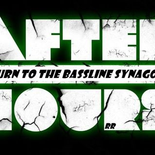 Return to the Bassline Synagogue (After Hours) - January 2016 (House)