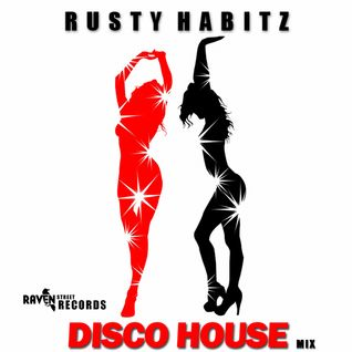 RUSTYHABITZ - Disco House Mix 2012