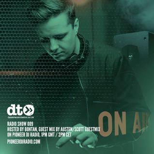 Radio #9 hosted by Bontan + Austen/Scott Guestmix