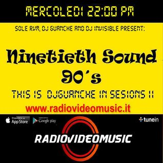 DjGuanche In Sessions II - 90 Th Sound For RadioVideoMusic