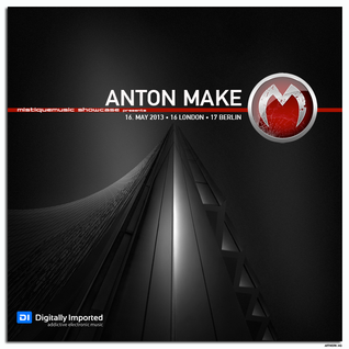 Anton Make - MistiqueMusic Showcase 070 on Digitally Imported