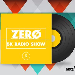 Zero - BK Radio Show Vol 8 (Birthday Session) Live @ Drums.ro Radio (10.05.2016)