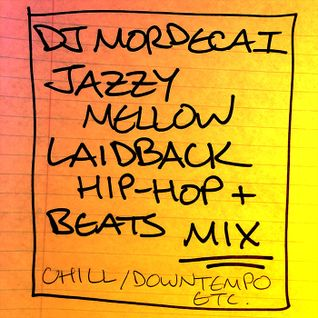 JAZZY MELLOW LAIDBACK HIP-HOP AND BEATS MIX
