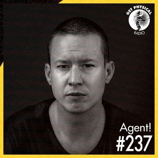 Get Physical Radio #237 mixed by Agent!