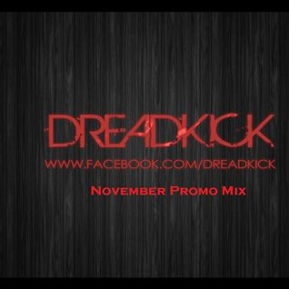 Dreadkick November Promo Mix 2013