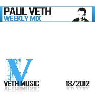 Paul Veth - Weekly Mix 18 2012