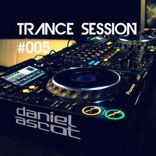 Daniel Ascot - Trance Session #005