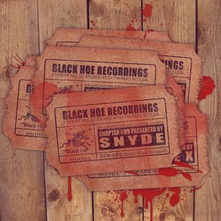 Black Hoe Recordings Promo Mixes - Chapter Nine With Snyde - Tribute To The Dark Lord