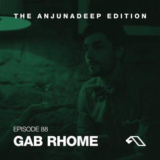 The Anjunadeep Edition 88 With Gab Rhome