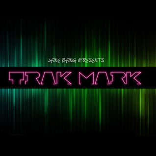 TRAK MARK - Episode 1