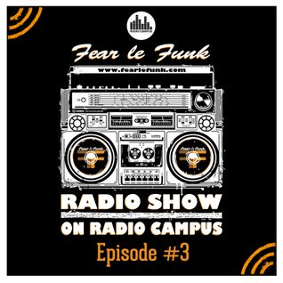 Fear le Funk Radio Show on Radio Campus Vienna - Episode #3