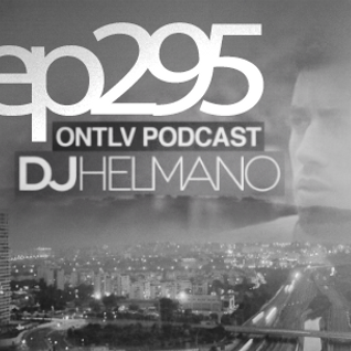 ONTLV PODCAST - Trance From Tel-Aviv - Episode 295 - Mixed By DJ Helmano