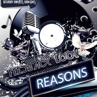 Feedback Look - Reasons vol. 037 Inc Markus Wilkinson Guestmix www.paris-one.com