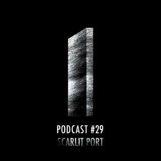 Monolith Podcast #29 Scarlit Port
