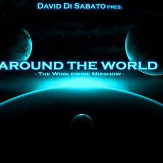 """David Di Sabato pres. """"Around The World"""" [Episode #013] - The Mixshow"""
