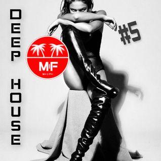 Deep House Session #5 vs Madeinfredd