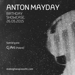 CJ Art - Anton Mayday's 33rd Anniversary on Midnight Express FM (May 2015)