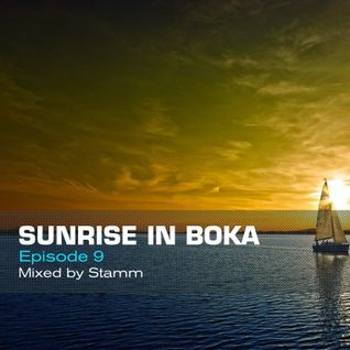 Sunrise in Boka EP. 9 Mixed by Stamm
