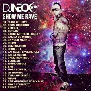 Neox - Show Me Rave