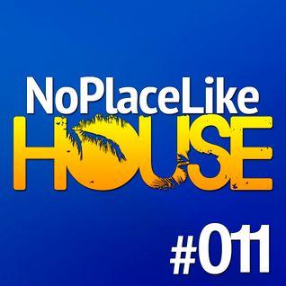No Place Like House #011