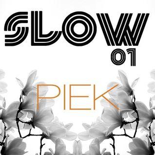 Piek - Slow Matinal Podcast