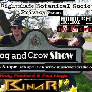 Dog and Crow Show : Dog solo with Deadly Nightshade Botanical Society and More