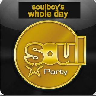 soulboy's soulparty for your whole day