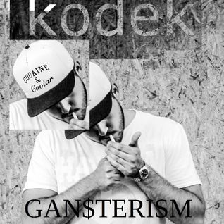 KODEK - Gan$terism Mixtape