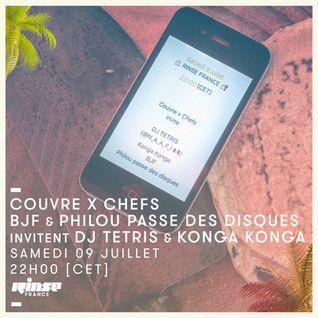 Couvre x Chefs : BJF & Philou Passe Des Disques Invitent DJ Tetris & Konga Konga - 09 Juillet 2016