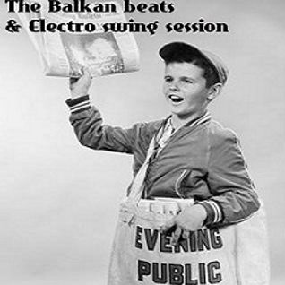 The Balkan beats & Electro Swing session