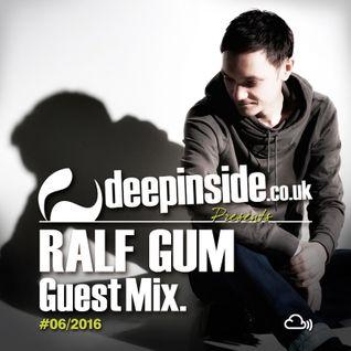 DEEPINSIDE presents RALF GUM (Exclusive Guest Mix)
