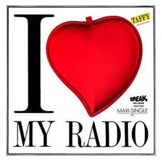 anni 80 .Taffy - I love my radio