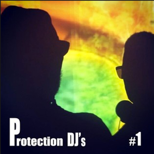 PROTECTION DJS @ #1