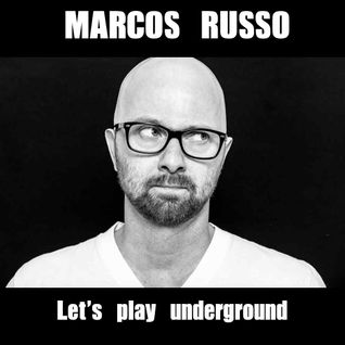 DJ Marcos Russo @ Let's play underground