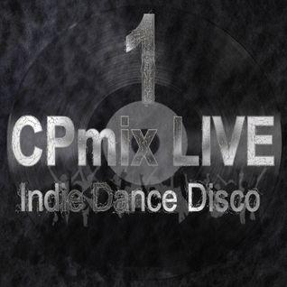 Cpmix LIVE presents Indie Dance Nu-Disco ......Buon Divertimento.....