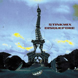 Stinkmix 4 - Disque Fore