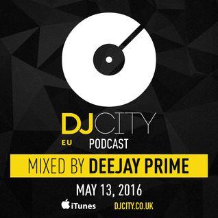 DEEJAY PRIME - DJcity Benelux Podcast - 13/05/16