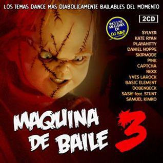 Maquina De Baile 3 by DJ Kike (2008)