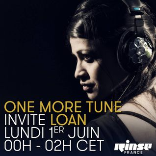 One More Tune #18 - Loan Guest Mix - RINSE FR - (01.06.15)
