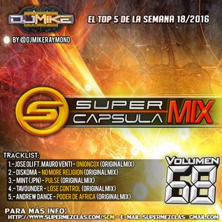 #SuperCapsulaMix - #Volumen68 - by @DjMikeRaymond