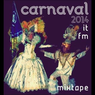 Carnaval 2014 It Fm Mixtape Mixed By Dj Borby Norton 64