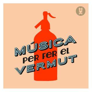 Música per fer el Vermut