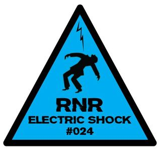 RNR - Electric Shock #024 (May '14) [Vinyls Only!]