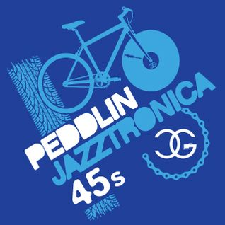 Peddlin' 45s Mix No. 6 (Cool Blue Jazztronica! Edition)