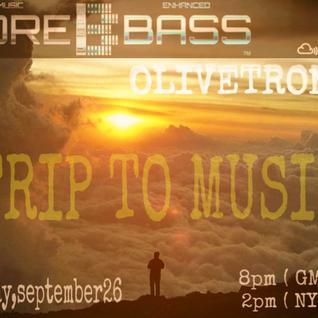 "OLIVETRONIK on MOREBASS "" TRIP TO MUSIC """