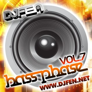 DJ Fen - Bass Phase Vol.7