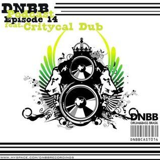 DNBBCast - 14 feat. Critycal Dub
