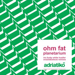 Ohm Fat - Planetarium Ep