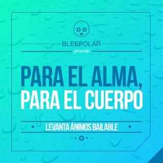 Para El Alma, Para El Cuerpo.